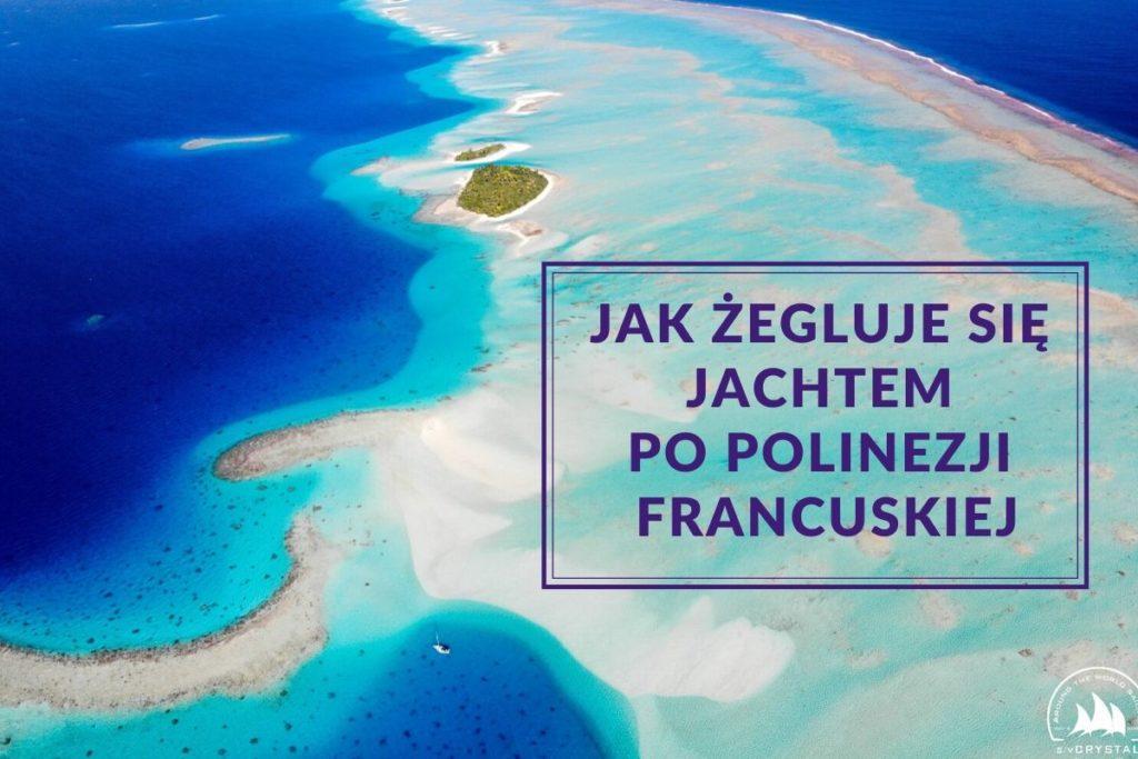 rafa_7_crystal_jacht_polinezja_francuska_